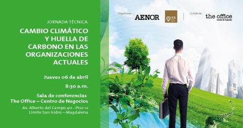 CAMBIO CLIMÁTICO Y HUELLA DE CARBONO EN LAS ORGANIZACIONES ACTUALES